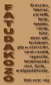 FATUDAKOZ� - az online faipari c�gt�r